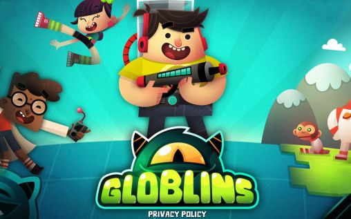 Globlins Privacy policy Mod Apk Download