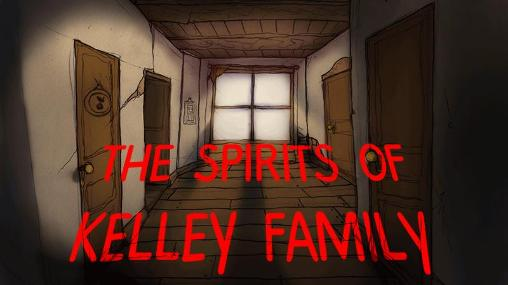 The Spirits of Kelley Family Mod Apk For Android