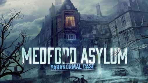 Medford City Asylum: Paranormal Case MOD APK + OBB Download