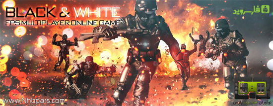 Black And White Fps Multiplayer Online MOD APK + OBB for Android