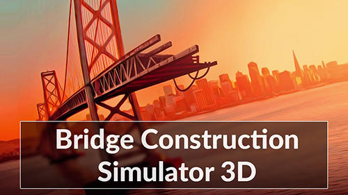 Bridge Construction Simulator (MOD, Unlimited Hints) APK Download